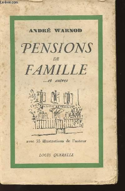 PENSIONS DE FAMILLE ET AUTRES