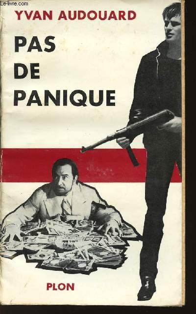PAS DE PANIQUE