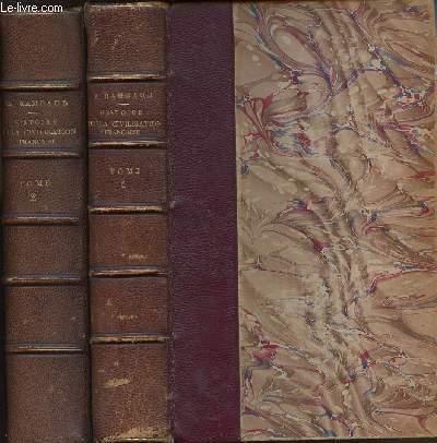 HISTOIRE DE LA CIVILISATION FRANCAISE - EN 2 VOLUMES (TOMES 1 + 2)