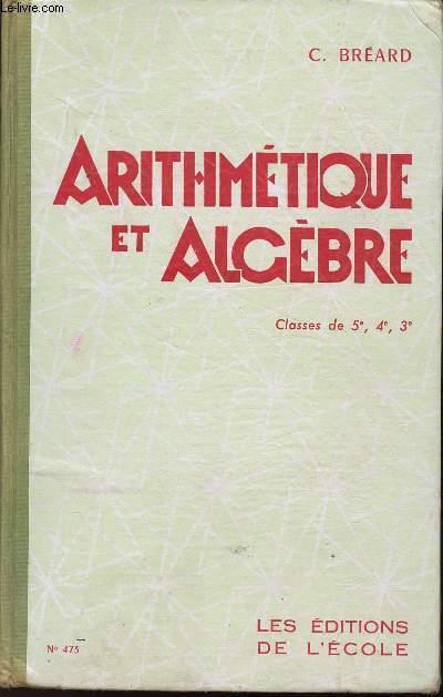 ARITHMETIQUE ET ALGEBRE - CLASSES DE 5e, 4e et 3e - N°473.