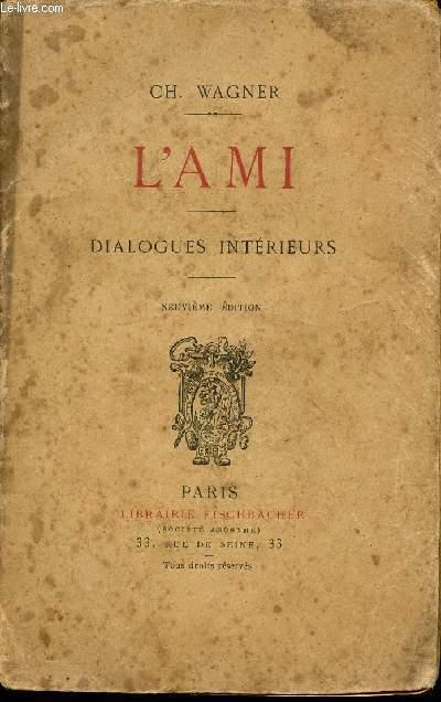 L'AMI - DIALOGUES INTERIEURS