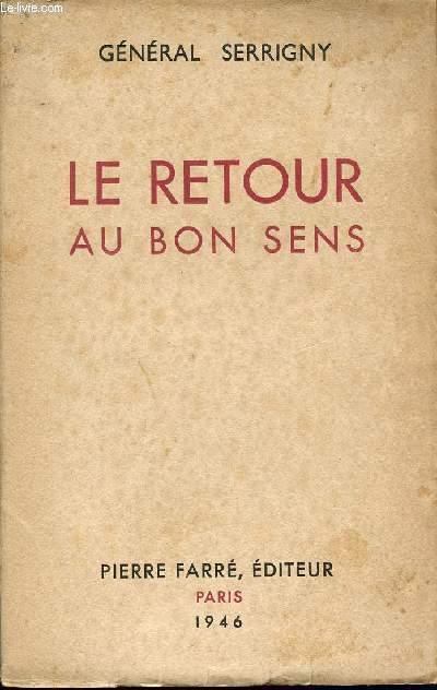 LE RETOUR AU BON SENS