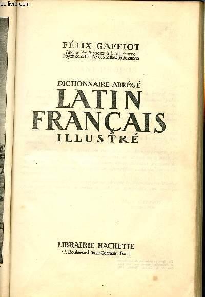 DICTIONNAIRE ABREGE LATIN FRANCAIS ILLUSTRE