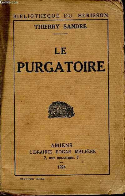 LE PURGATOIRE - SOUVENIRS D'ALLEMAGNE