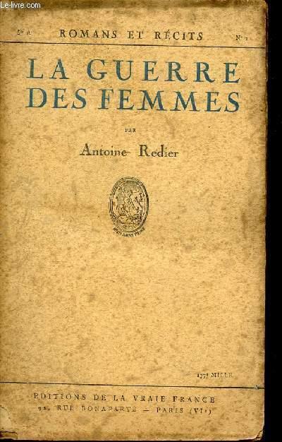 LA GUERRE DES FEMMES - HISTOIRE DE LOUISE DE BETTIGNIES ET DE SES COMPAGNES.