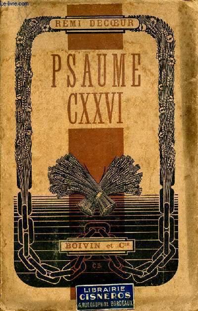 PSAUME CXXVI - PROSES DE CAPTIVITE