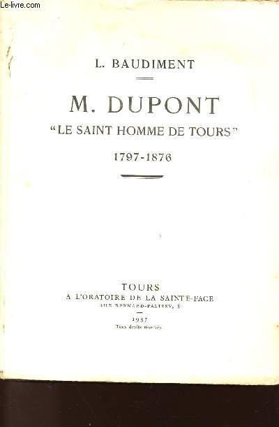 M. DUPONT - LE SAINT HOMME DE TOURS - 1797-1876