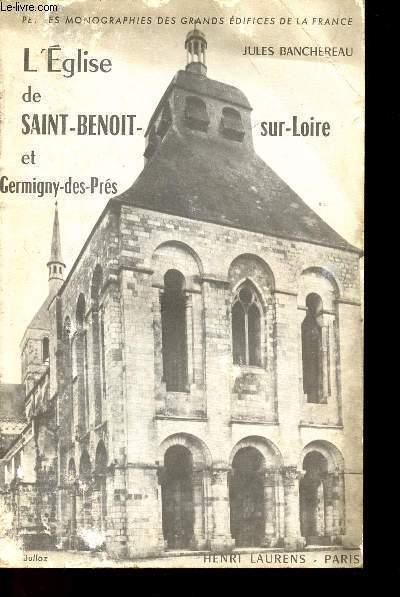L'EGLISE DE SAINT-BENOIT-SUR-LOIRE ET GERMIGNY-DES-PRES