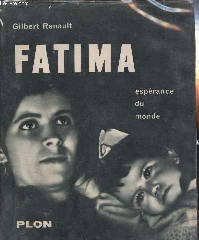 FATIMA - ESPERANCE DU MONDE