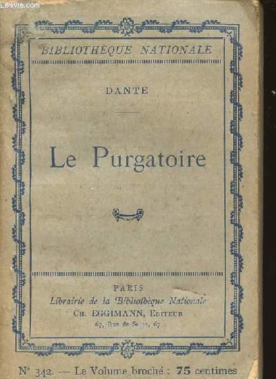 LE PURGATOIRE - N°342 - POEME EN XXXIII CHANTS.