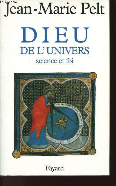 DIEU DE L'UNIVERS - SCIENCE ET FOI