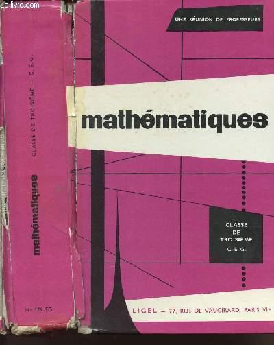 MATHEMATIQUES - CLASSE DE TROISIEME - C.E.G.