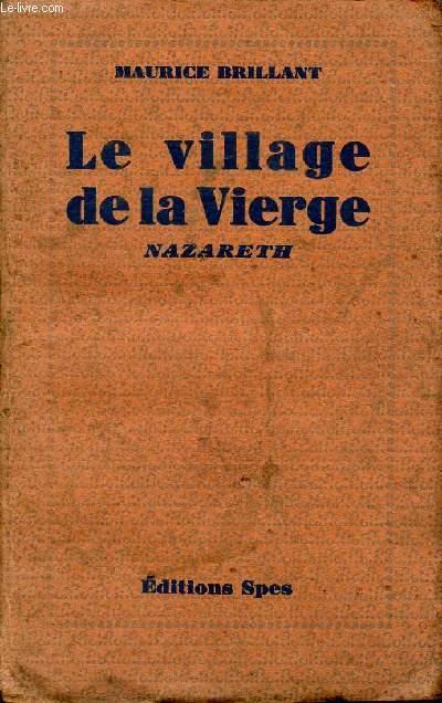 LE VILLAGE DE LA VIERGE - NAZARETH