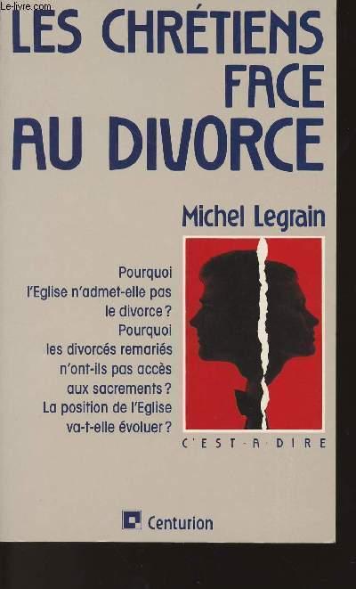 LES CHRETIENS FACE AU DIVORCE - Entretiens avec Hervé BOULIC - Pourquoi l'Eglise n'admet-elle pas le divorce ? Pourquoi les divorcés remariés n'ont-ils pas accès aux sacrements ? La position de l'Eglise va-t-elle évoluer ?