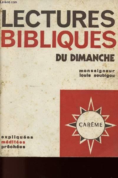 LECTURES BIBLIQUES DU DIMANCHE - EXPLIQUEES - MEDITEES - PRECHEES - LE CAREME
