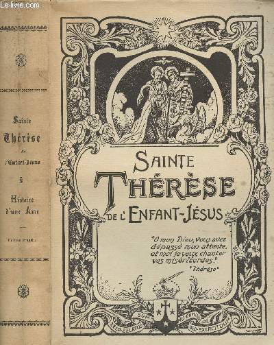 SAINTE THERESE DE L'ENFANT-JESUS - HISTOIRE D'UNE AME