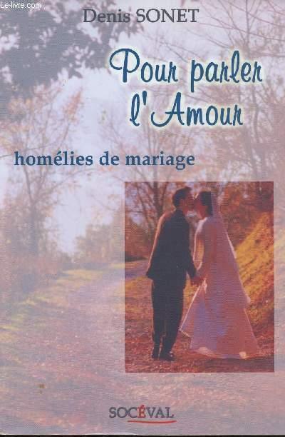 POUR PARLER L'AMOUR - HOMELIES DE MARIAGE