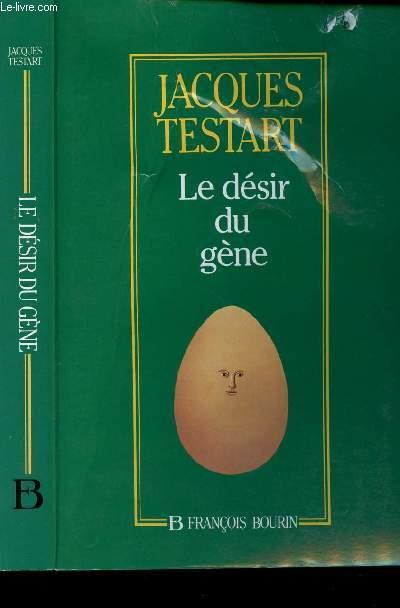 LE DESIR DU GENE