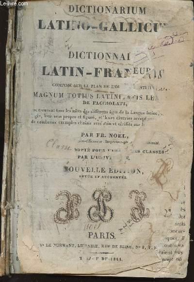 DICTIONARIUM LATINO-GALLICUM - DICTIONNAIRE LATIN-FRANCAIS