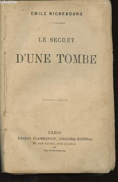 LE SECRET D'UNE TOMBE.