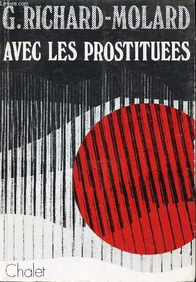 AVEC LES PROSTITUEES - L'ENJEU D'UN COMBAT.
