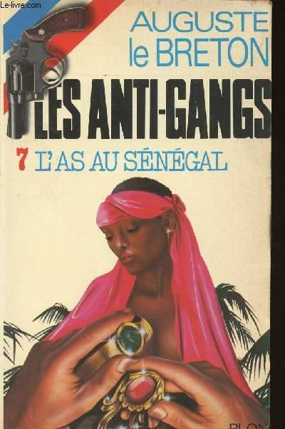 LES ANTIGANGS - L'AS AU SENEGAL