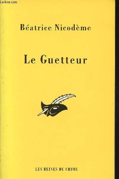 LE GUETTEUR
