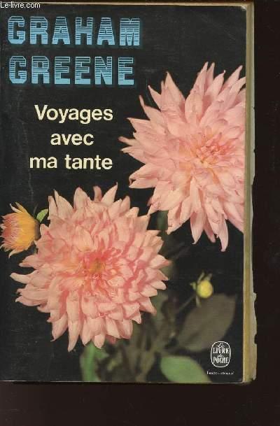 VOYAGES AVEC MA TANTE / N°3326 DU LIVRE DE POCHE