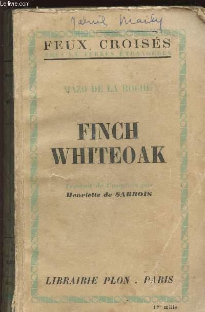 FINCH WHITEOAK / COLLECTION FEUX CROISES AMES ET TERRES ETRANGERES