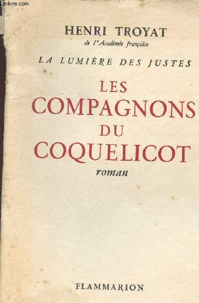 LES COMPAGNONS DU COQUELICOT / COLLECTION LA LUMIERE DES JUSTES