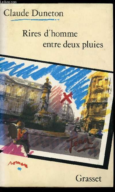 RIRES D'HOMME ENTRE DEUX PLUIES