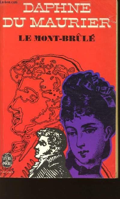 LE MONT BRULE / N°3309 DU LIVRE DE POCHE