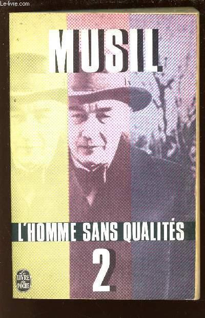L'HOMME SANS QUALITES / TOME2 /N°2626 DU LIVRE DE POCHE