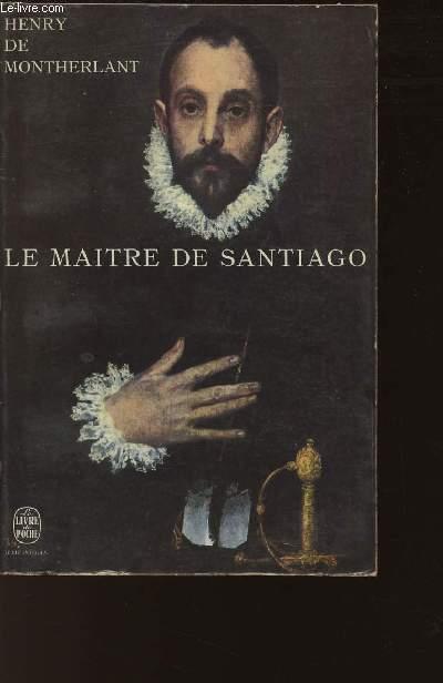 LE MAITRE DE SANTIAGO / N°1172 DU LIVRE DE POCHE