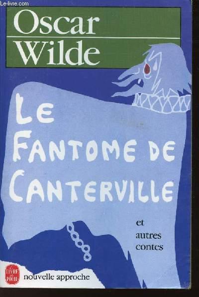 LE FANTOME DE CANTERVILLE ET AUTRES CONTES / N°4283 DU LIVRE DE POCHE
