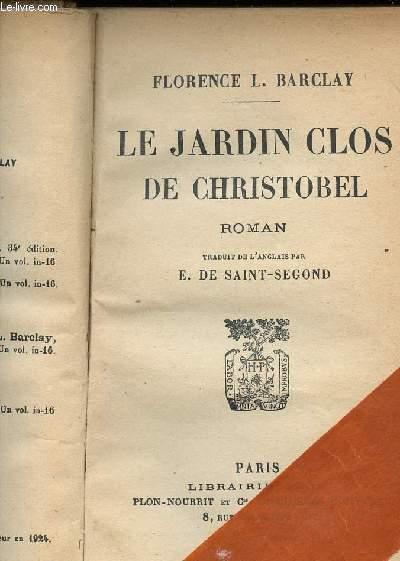 LE JARDIN CLOS DE CHRISTOBEL
