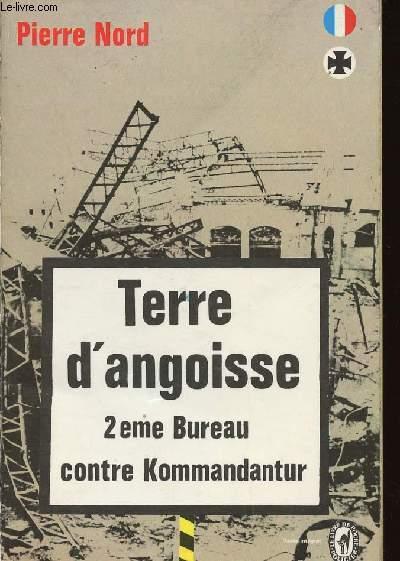 TERRE D'ANGOISSE (2E BUREAU CONTRE KOMMANDANTUR) / N°2405 DU LIVRE DE POCHE
