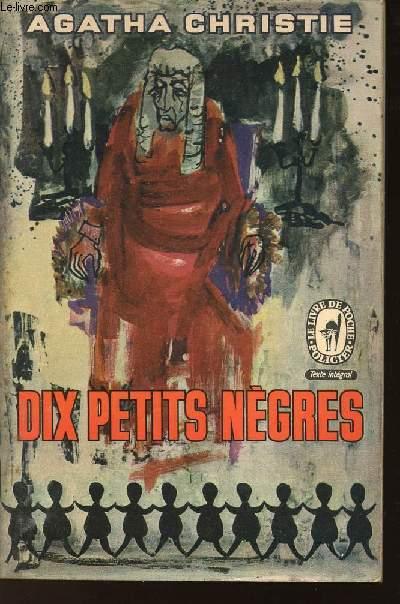 DIX PETITS NEGRES /N°954 DU LIVRE DE POCHE