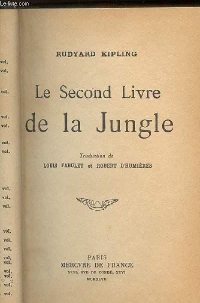 LE SECOND LIVRE DE LA JUNGLE / COLLECTION MA BIBLIOTHEQUE