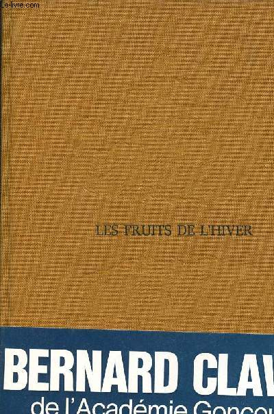 LES FRUITS DE L'HIVER / TOME 4 / COLLECTION LA GRANDE PATIENCE
