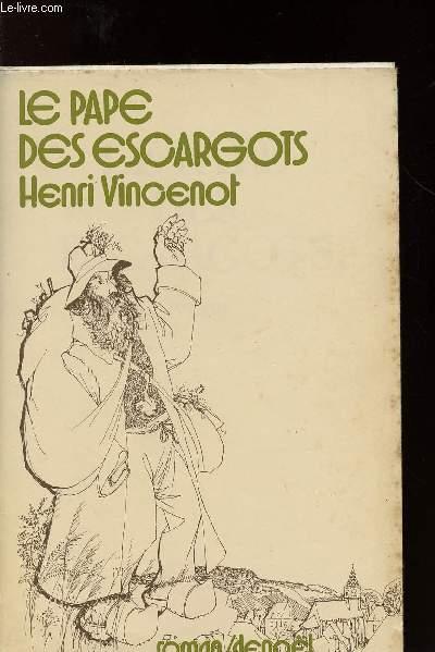 LE PAPE DES ESCARGOTS