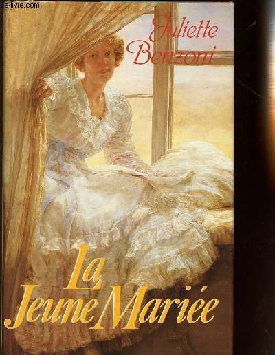 LES DAMES DU MEDITERRANEE EXPRESS - LA JEUNE MARIEE