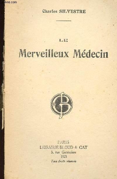 LE MERVEILLEUX MEDECIN