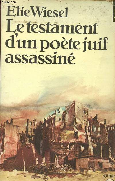 LE TESTAMENT D'UN POETE JUIF ASSASSINE