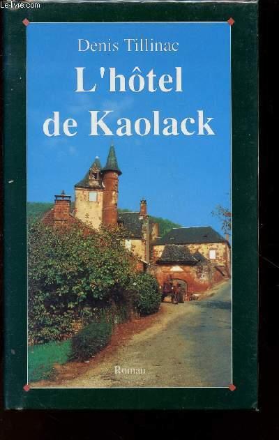 L'HOTEL DE KAOLACK