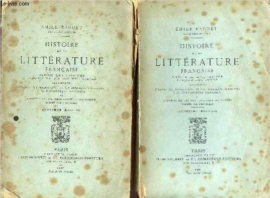 HISTOIRE DE LA LITTERATURE FRANCAIS DEPUIS LES ORIGINES JUSQU'A LA FIN DU XVIe SIECLE - EN 2 VOLUMES : 1ère à 4ème parties + 5ème à 7ème parties - du Moyen-Age au XIX ème siècles