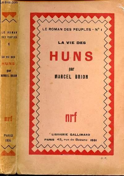 LA VIE DES HUNS