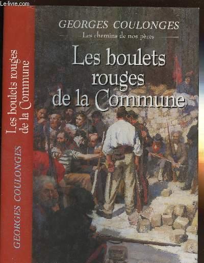 LES BOULETS ROUGES DE LA COMMUNE