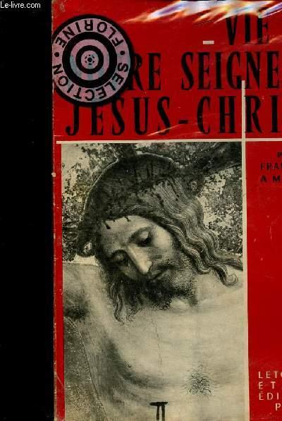 VIE DE NOTRE SEIGNEUR JESUS-CHRIST
