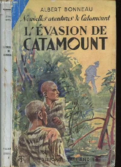 L'EVASION DE CATAMOUNT